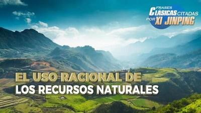 CGTN: El uso racional de los recursos naturales